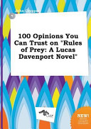 100 Opinions You Can Trust on Rules of Prey