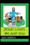 Jesus Loves Me And You Book PDF