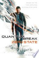 Quantum Break  Zero State