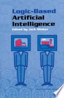 Logic Based Artificial Intelligence