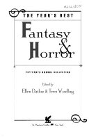 The Year s Best Fantasy and Horror  Fifteenth Annual Collection
