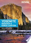 Moon Yosemite  Sequoia   Kings Canyon