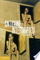 Antigone  Interrupted