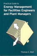 Practical Guide to Energy Management for Facilities Engineers and Managers