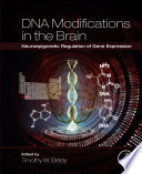 Dna Modifications In The Brain Book PDF