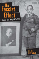 The Fascist Effect: Japan and Italy, 1915–1952