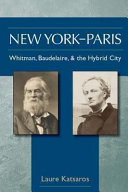 New York-Paris: Whitman, Baudelaire, and the Hybrid City