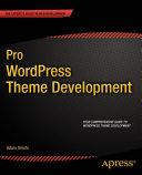 Pro WordPress Theme Development Pdf/ePub eBook