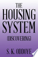 The Housing System