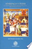 Apariencia y poder  : la legislación suntuaria castellana en los siglos XIII y XV