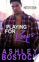 Read Online Playing For Keeps For Free