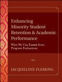 Enhancing Minority Student Retention and Academic Performance