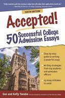 Accepted  50 Successful College Admission Essays Book