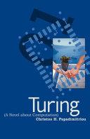 Turing  A Novel about Computation