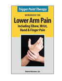 Trigger Point Therapy Workbook for Lower Arm Pain