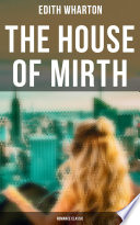 The House of Mirth (Romance Classic)