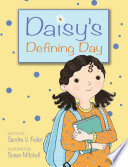 Daisy s Defining Day