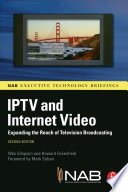 IPTV and Internet Video