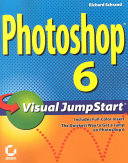 Photoshop 6 Visual Jumpstart