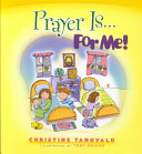 Prayer Is...for Me! ebook