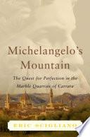 Michelangelo s Mountain