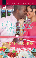 Delectable Desire  Mills   Boon Kimani   The Draysons  Sprinkled with Love  Book 2