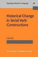 Historical Change in Serial Verb Constructions