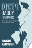Expecting Daddy Delivers