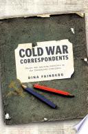 Cold War Correspondents