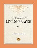 The Workbook of Living Prayer Book