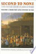 Second to None: From the sixteenth century to 1865