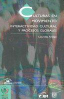 Culturas En Movimiento Cultures In Movement