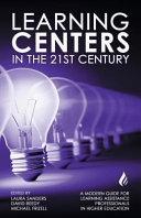 link to Learning centers in the 21st century : a modern guide for learning assistance professionals in higher education in the TCC library catalog