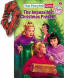 The Impossible Christmas Present