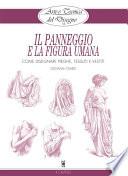 Arte e Tecnica del Disegno - 14 - Il panneggio e la figura umana  : Come disegnare pieghe, tessuti e vestiti