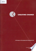 Creating Change: a strategy for developmental community arts