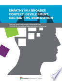Empathy in a Broader Context  Development  Mechanisms  Remediation Book