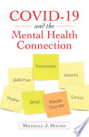 Covid 19 and the Mental Health Connection