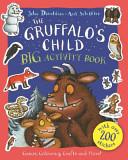 The Gruffalo's Child BIG Activity Book