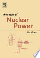 The Future Of Nuclear Power Book PDF
