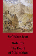 Rob Roy The Heart Of Midlothian 2 Unabridged And Fully Illustrated Classics With Introductory Essay And Notes By Andrew Lang