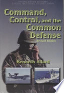 Command Control And The Common Defense