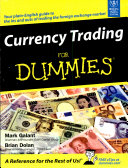Currency Trading For Dummies Mark Galant Brian Dolan No Preview Available 2007