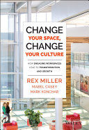 Change Your Space  Change Your Culture