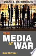 The Media at War