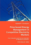 Price Based Energy Management in Competitive Electricity Markets Book