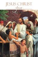 Jesus Christ that Unknown Pdf/ePub eBook