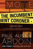 The Incumbent Coroner [Pdf/ePub] eBook