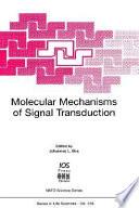 Molecular Mechanisms of Signal Transduction