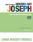 How to Raise a Modern-Day Joseph